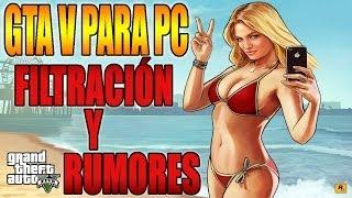GTA V Para PC - Gameplay en PC y Rumores - Noticia Importante Grand Theft Auto V