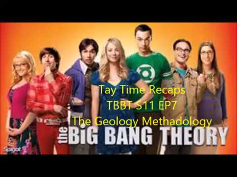 Tay Time Recaps The Big Bang Theory S11 EP7 The Geology Methadology