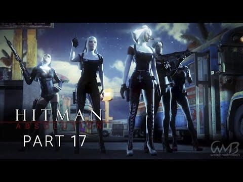 Hitman Absolution - Gameplay Walkthrough Part 17 - Attack of the Saints (Purist)