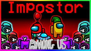 I WON A 1v9 IMPOSTOR GAME   Among Us Impostor & Crewmate Gameplay