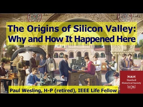 The Origins of Silicon Valley: Why and How It Happened