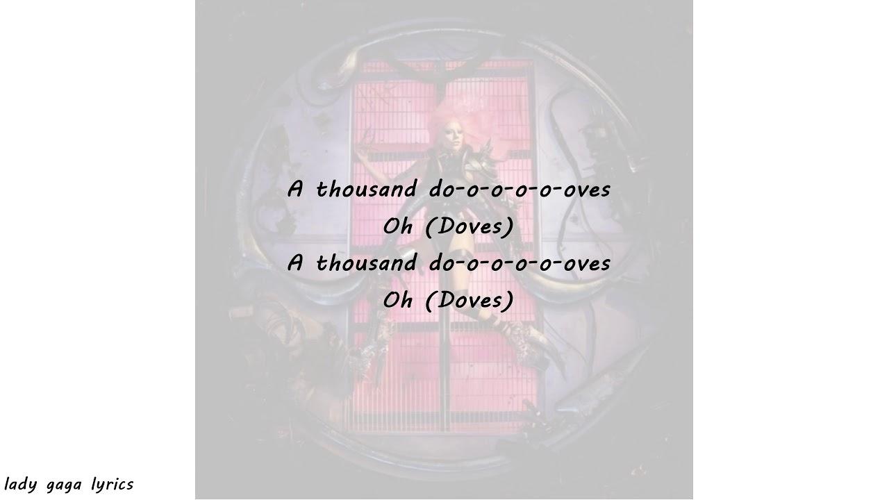 Lady Gaga - 1000 Doves Lyrics