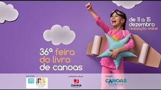 36º Feira do Livro de Canoas - 3º dia - 14h30