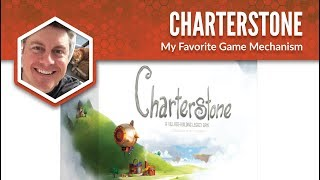 Charterstone: My Favorite Game Mechanism