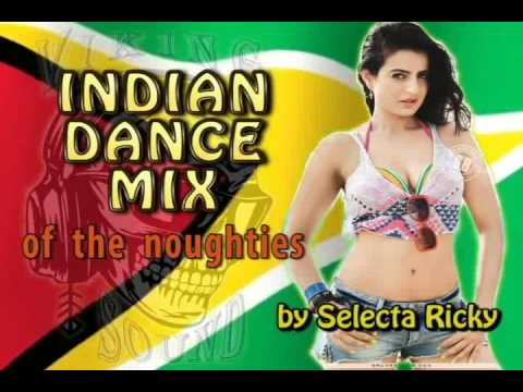 Indian Dance Mix of the Noughties by Selecta Ricky