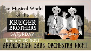 The Musical World of the Kruger Brothers - SATURDAY - January 30, 2021