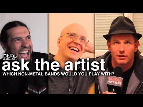 Which Non-Metal Bands Would You Play With? - ASK THE ARTIST on Metal Injection