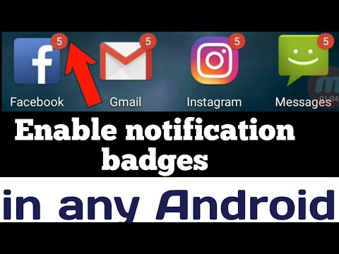 How To Enable Notification Badges ( In Any Android)