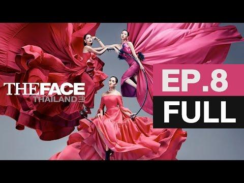 The Face Thailand Season 3 : Episode 8 [Full] : 25 มีนาคม 2560