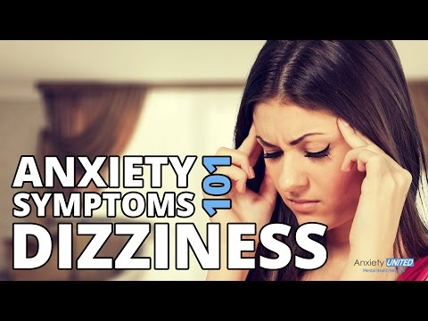 Dizziness, Lightheadedness & Off Balance - Anxiety Symptoms 101
