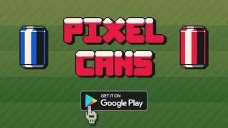 PIXEL CANS