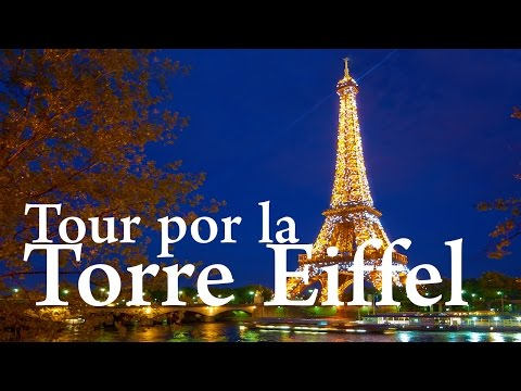 Tour por la Torre Eiffel