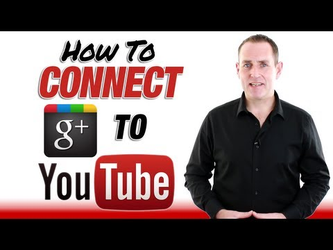 How To Connect Your YouTube Channel To Google+