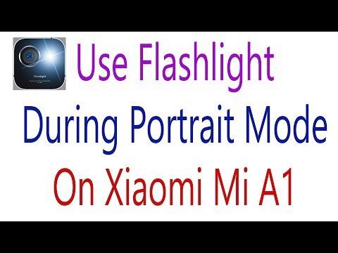Use Flashlight During Portrait Mode On Mi A1  Improve