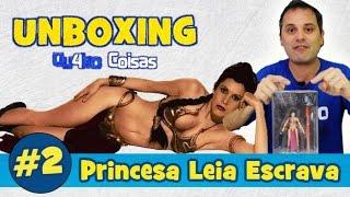 PRINCESA LEIA ESCRAVA - Unboxing #2