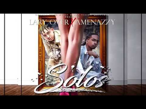 Solos  La amenazzy ft Lary Over