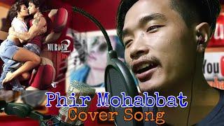 Phir Mohabbat Song (Video) | T-Series Acoustics | Abraham Goi | Mithoon Cover Song | Murder 2