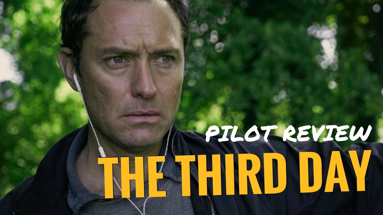 The Third Day (2020): PILOT REVIEW ...