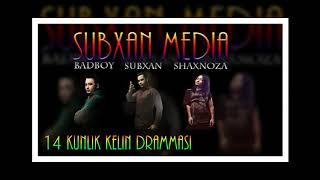 Скачать Subxan Media 14 Kunlik Kelin