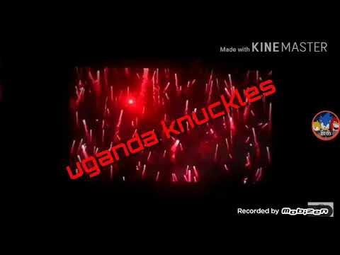 Intro pro canal Uganda knucles