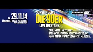 "sunshine live ""Die 90er - Live On Stage"" 2014"