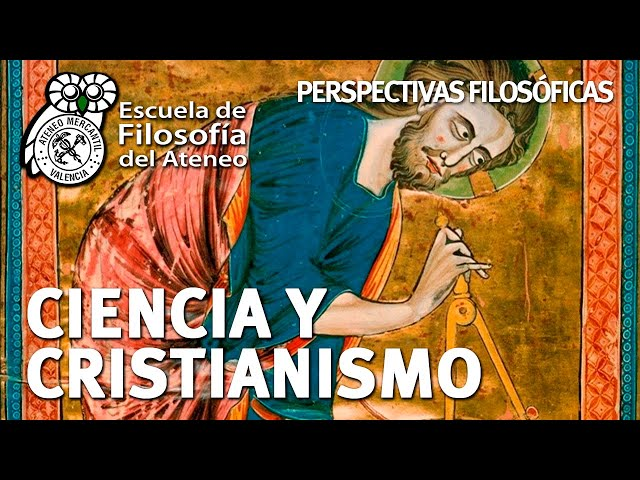 Ciencia y Cristianismo. Perspectiva Filosófica   José María Benlloch Baviera
