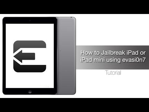 How to Jailbreak iPad Air, Retina iPad mini, iPad 4, 3, 2 on iOS 7 - iOS 7.0.4 with evasi0n7