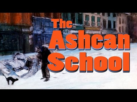 The Ashcan School
