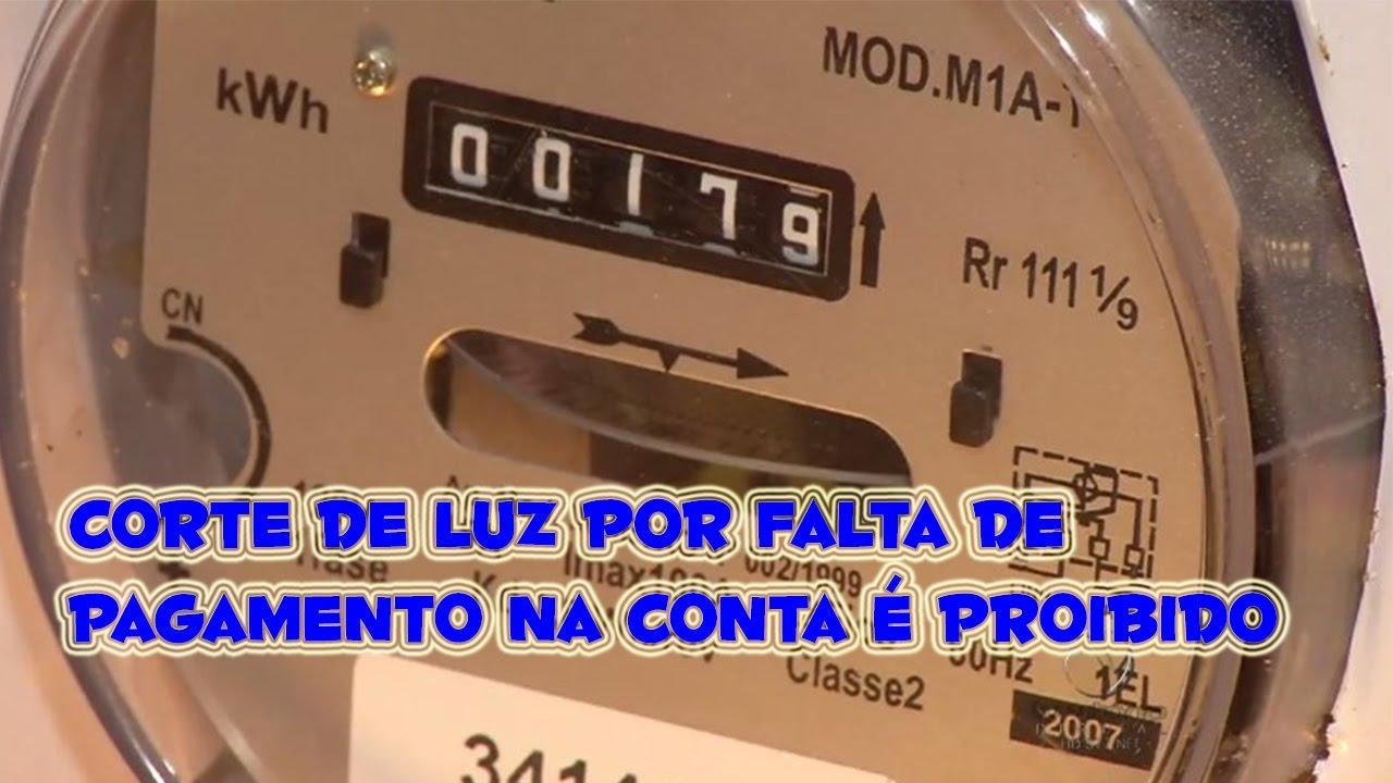 379f21b6392 Corte de luz por falta de pagamento na conta é proibido em todo território  Brasileiro