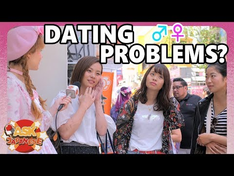 DATING PROBLEMS: Japanese girls talk about...