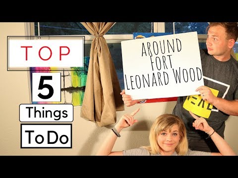 Top 5 Things To Do Around Fort Leonard Wood!