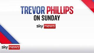 In Full: Trevor Phillips On Sunday