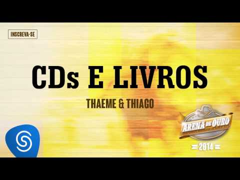 Thaeme & Thiago - CDs e Livros (Arena de Ouro 2014)