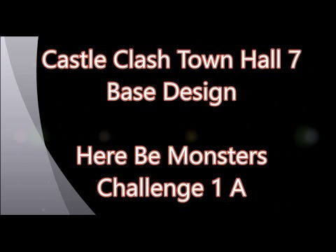 Castle Clash - Town Hall 7 Base Design To Beat Here Be Monsters Challenge I A
