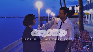 Lenny & Midge || Let's Fall In Love For The Night