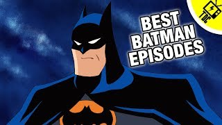 The 11 Best Batman The Animated Series Episodes Ever! (The Dan Cave w/ Dan Casey)