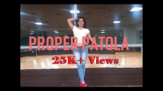 Proper Patola | Namaste England | Soumya Syal | Dance Choreography