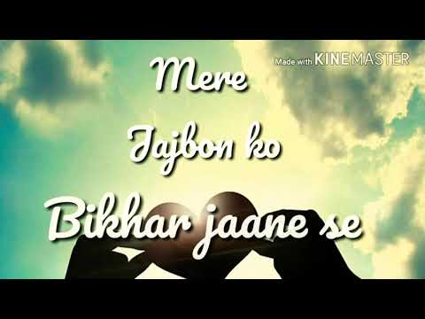 Tu Aaina Hai Mera Lyrics Whatsapp Status Song - Luckhnowi Ishq