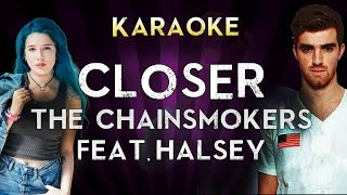 The Chainsmokers - Closer ft. Halsey | HIGHER Key Karaoke Instrumental Lyrics Cover Sing Along