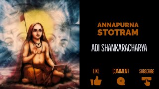 Annapurna Ashtakam - Adi Shankaracharya With Lyrics and Meaning