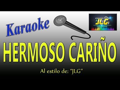 HERMOSO CARIÑO -karaoke como tierra caliente- Arreglo por JLG