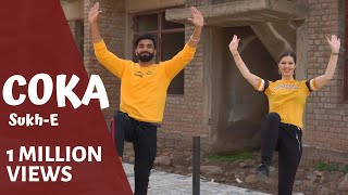 COKA | Sukh-E | Bhangra by Christine & MR.MNV | Muzical Doctorz | Arpan Chahal