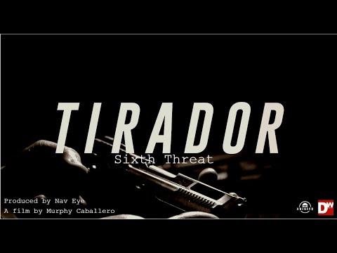 Sixth Threat - Tirador (Official Music Video)
