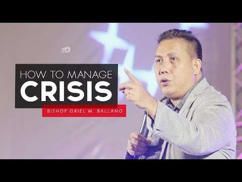 How to Manage Crisis by Bishop Oriel M. Ballano