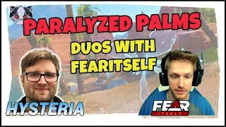Hysteria | Fortnite Battle Royale - Paralyzed Palms - Duos with Fearitself