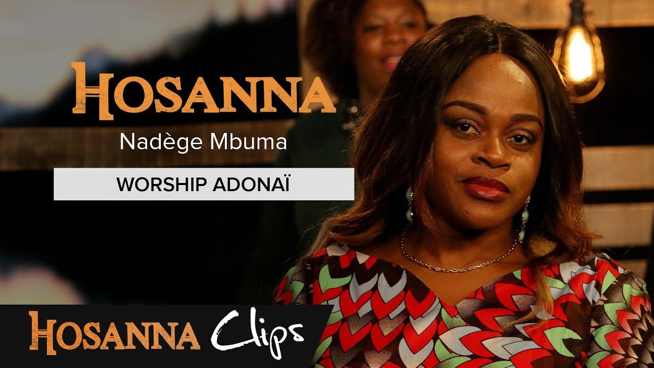 Download Worship Adonai - Hosanna clips - Athoms et Nadège Mbuma
