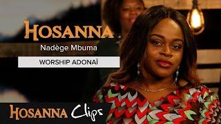Worship Adonai - Hosanna clips - Athoms et Nadège Mbuma