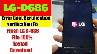 LG-D686 Error Boot Certification Verification-1 | D686 Flash, Software Download