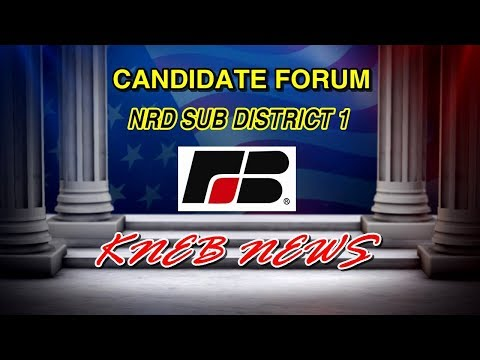 Scotts Bluff County Farm Bureau - NRD Sub District 1 Candidate Forum