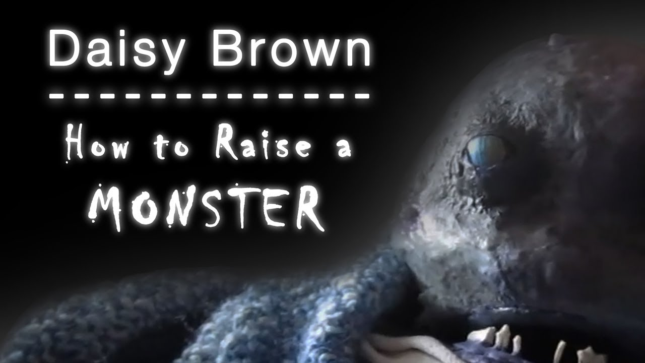 Daisy Brown Raising Monsters Reading Secrets Teaching Makeup Youtube Sikopet ini ubah manusia jadi domba review film blacksheep. daisy brown raising monsters reading secrets teaching makeup